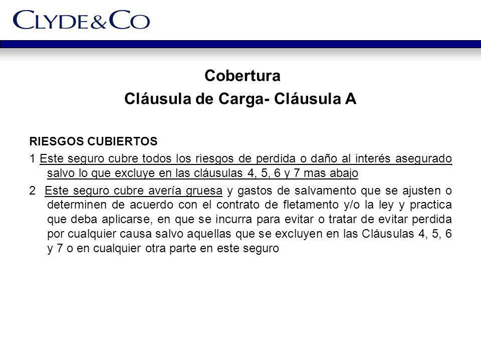 Cláusula de Carga- Cláusula A