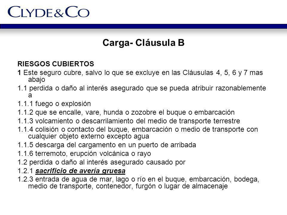 Carga- Cláusula B RIESGOS CUBIERTOS