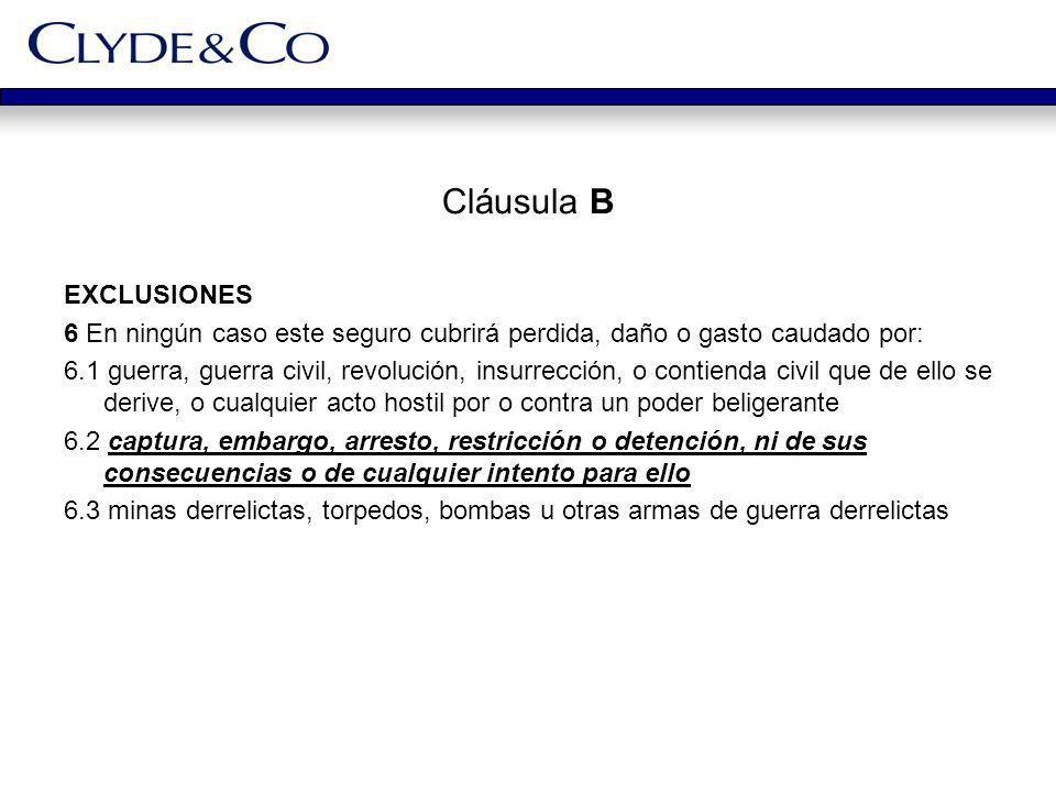 Cláusula B EXCLUSIONES