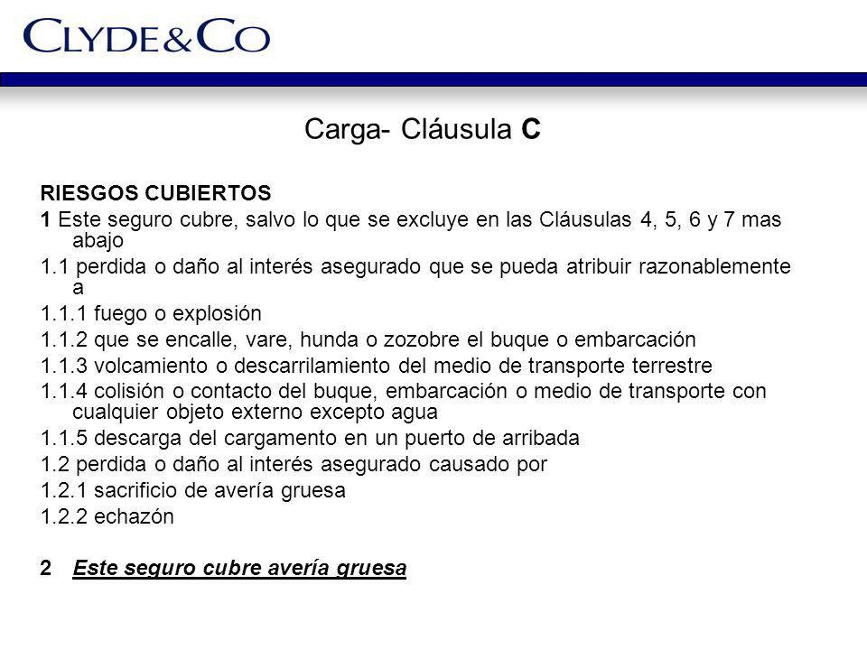 Carga- Cláusula C RIESGOS CUBIERTOS