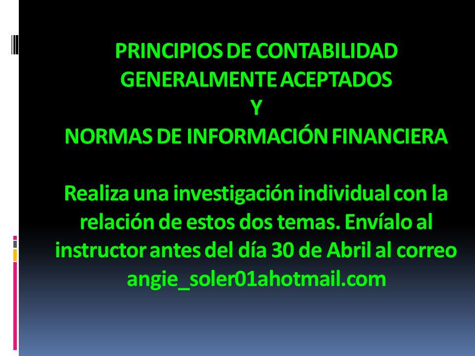 PRINCIPIOS DE CONTABILIDAD GENERALMENTE ACEPTADOS Y