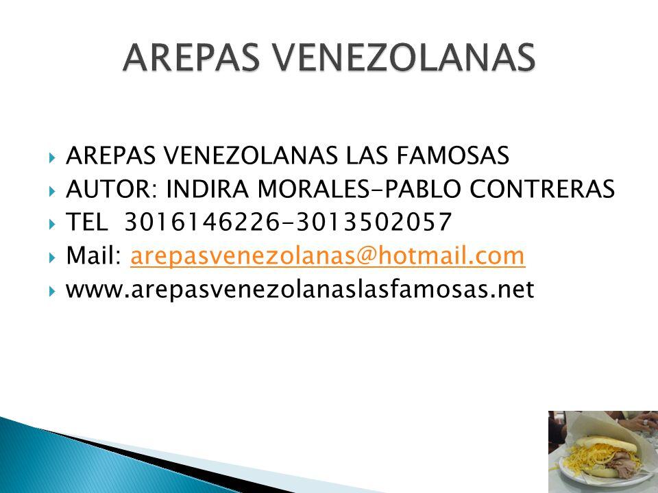 AREPAS VENEZOLANAS AREPAS VENEZOLANAS LAS FAMOSAS