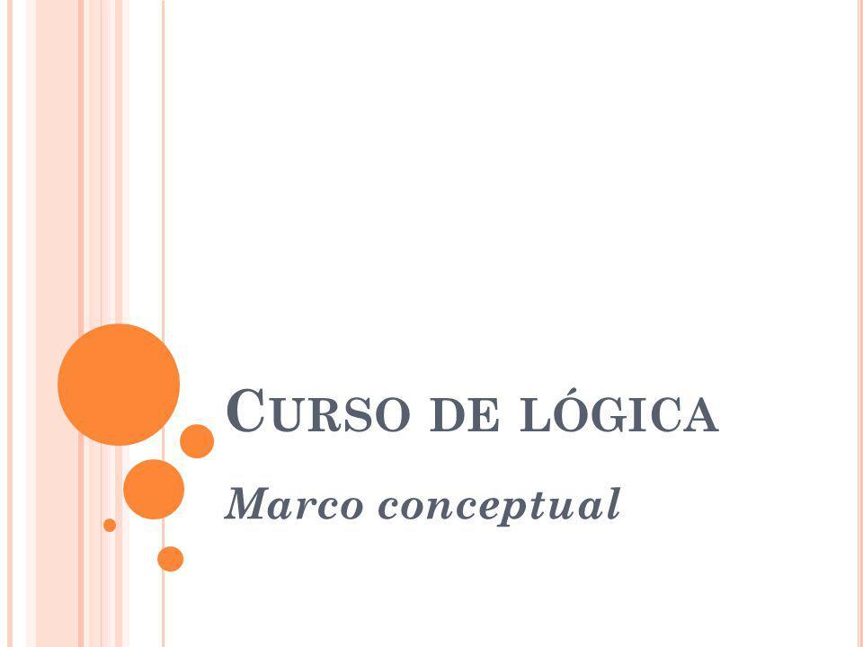 Curso de lógica Marco conceptual