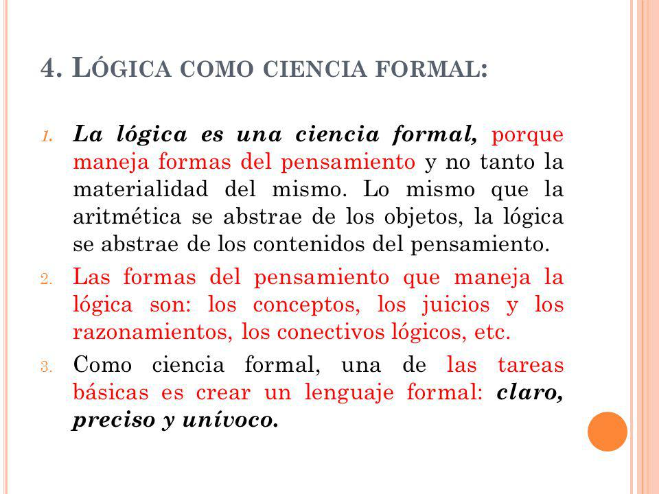 4. Lógica como ciencia formal: