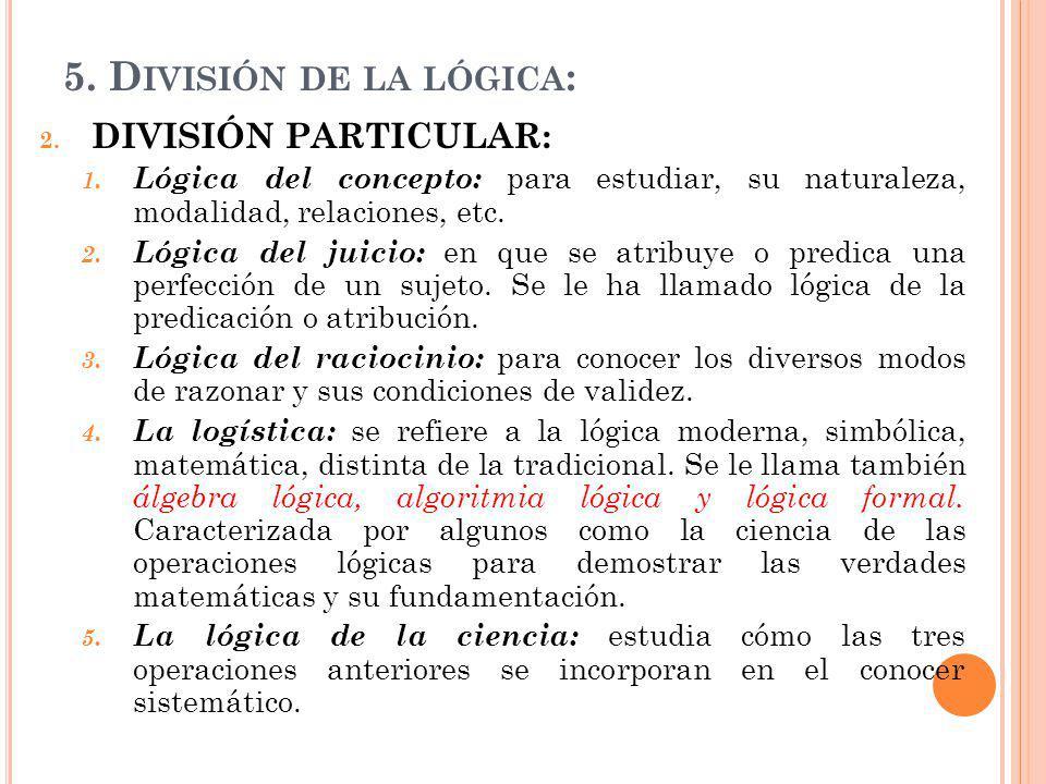 5. División de la lógica: DIVISIÓN PARTICULAR: