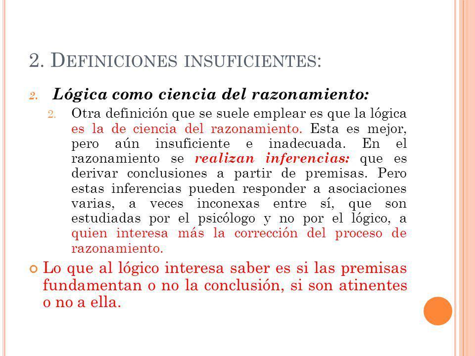 2. Definiciones insuficientes: