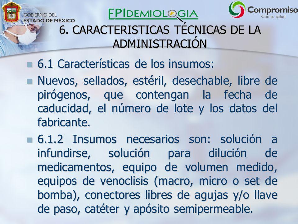 6. CARACTERISTICAS TÉCNICAS DE LA ADMINISTRACIÓN