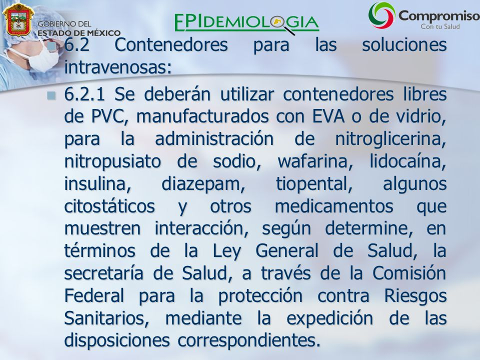 6.2 Contenedores para las soluciones intravenosas: