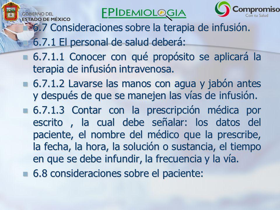 6.7 Consideraciones sobre la terapia de infusión.