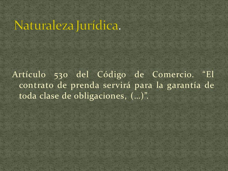 Naturaleza Jurídica. Artículo 530 del Código de Comercio.