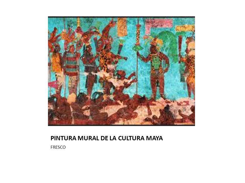 PINTURA MURAL DE LA CULTURA MAYA