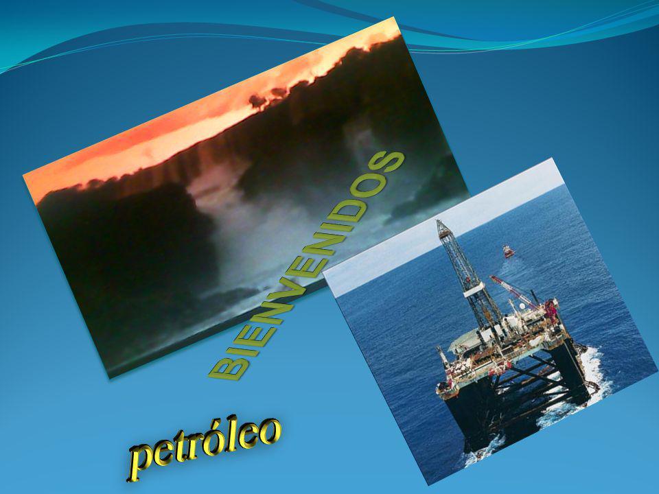 BIENVENIDOS petróleo