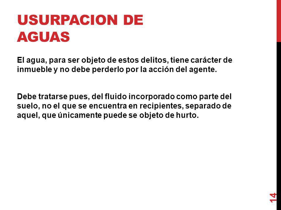 USURPACION DE AGUAS
