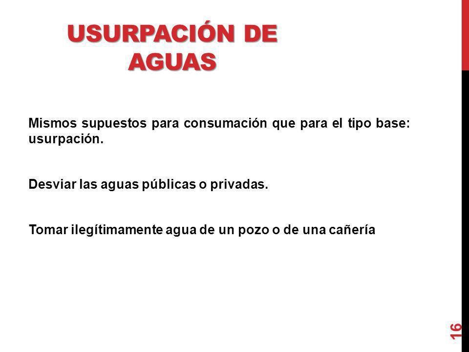 USURPACIÓN DE AGUAS
