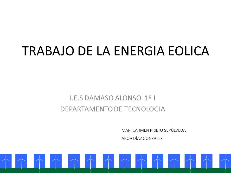 TRABAJO DE LA ENERGIA EOLICA