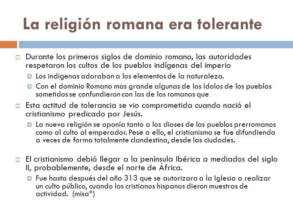 La religión romana era tolerante