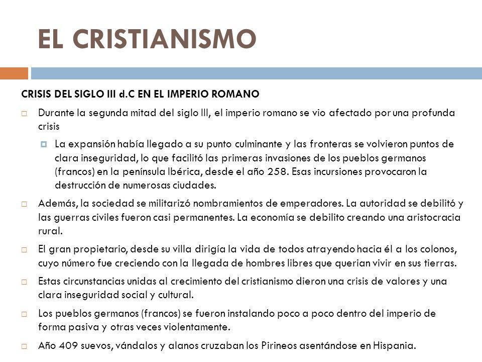 EL CRISTIANISMO CRISIS DEL SIGLO III d.C EN EL IMPERIO ROMANO