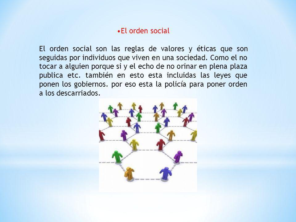 •El orden social