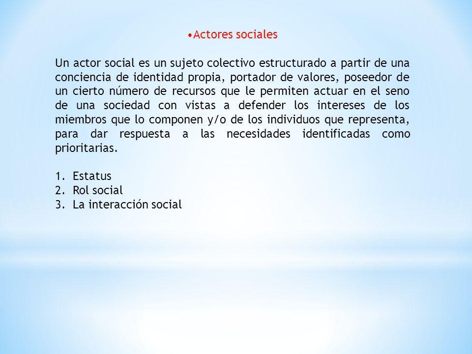 •Actores sociales