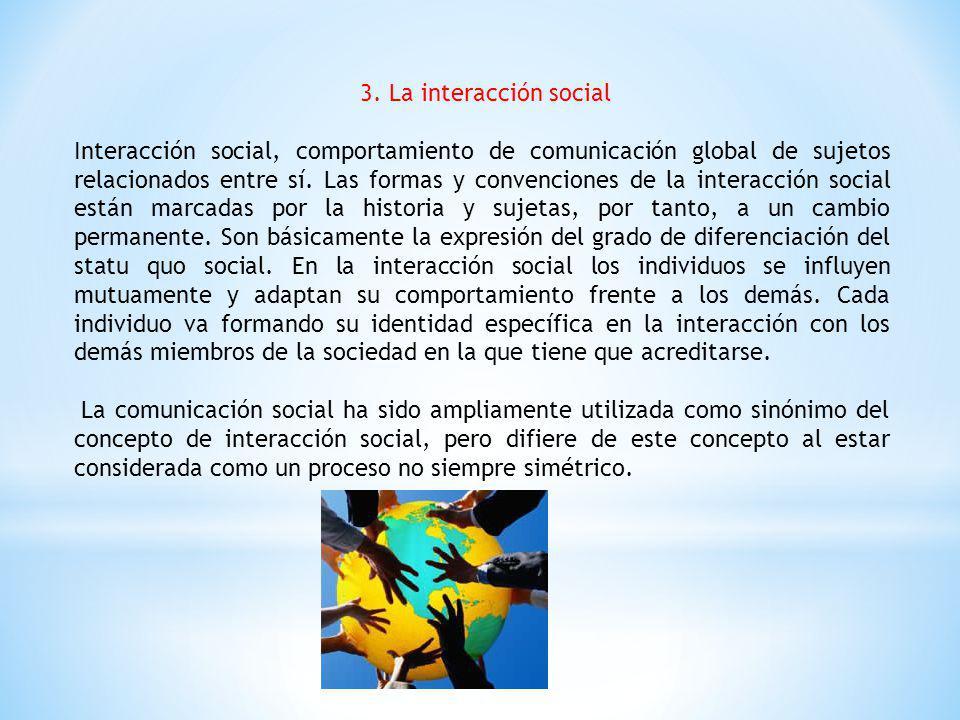 3. La interacción social