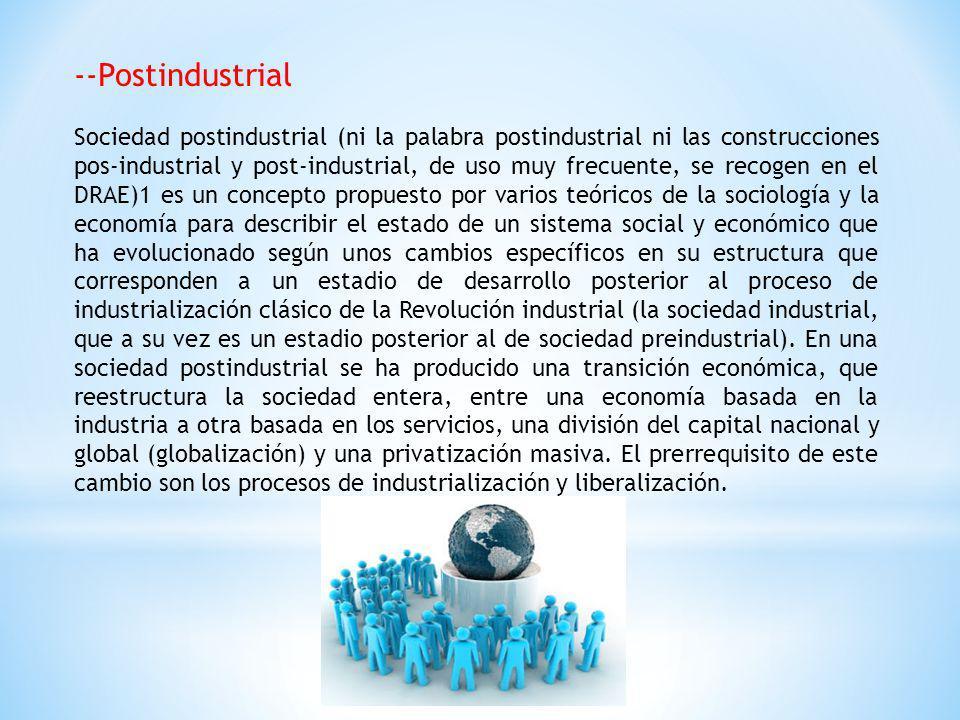 --Postindustrial