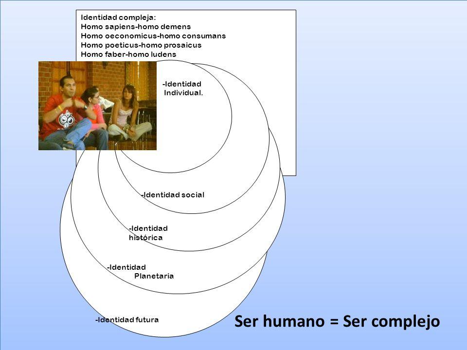 Ser humano = Ser complejo