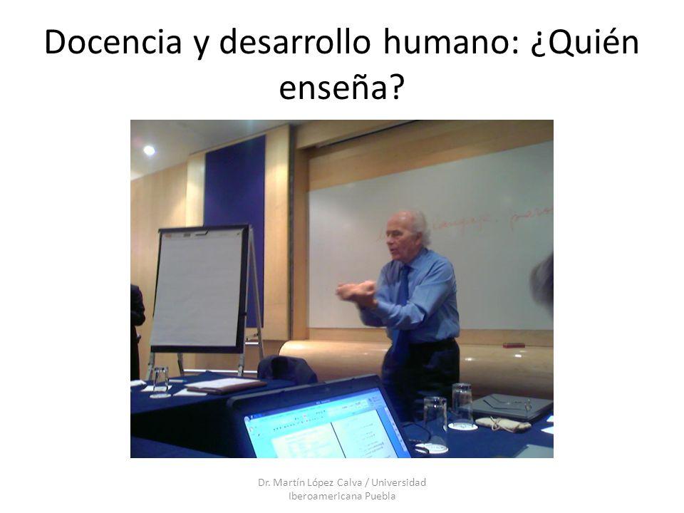 Docencia y desarrollo humano: ¿Quién enseña