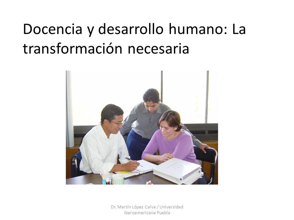 Docencia y desarrollo humano: La transformación necesaria