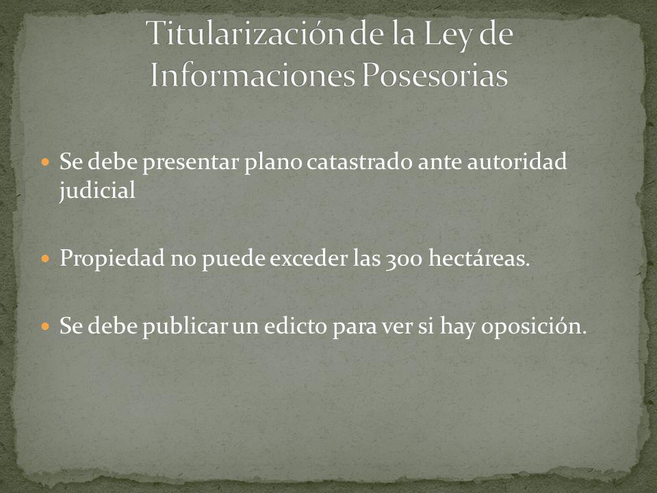 Titularización de la Ley de Informaciones Posesorias