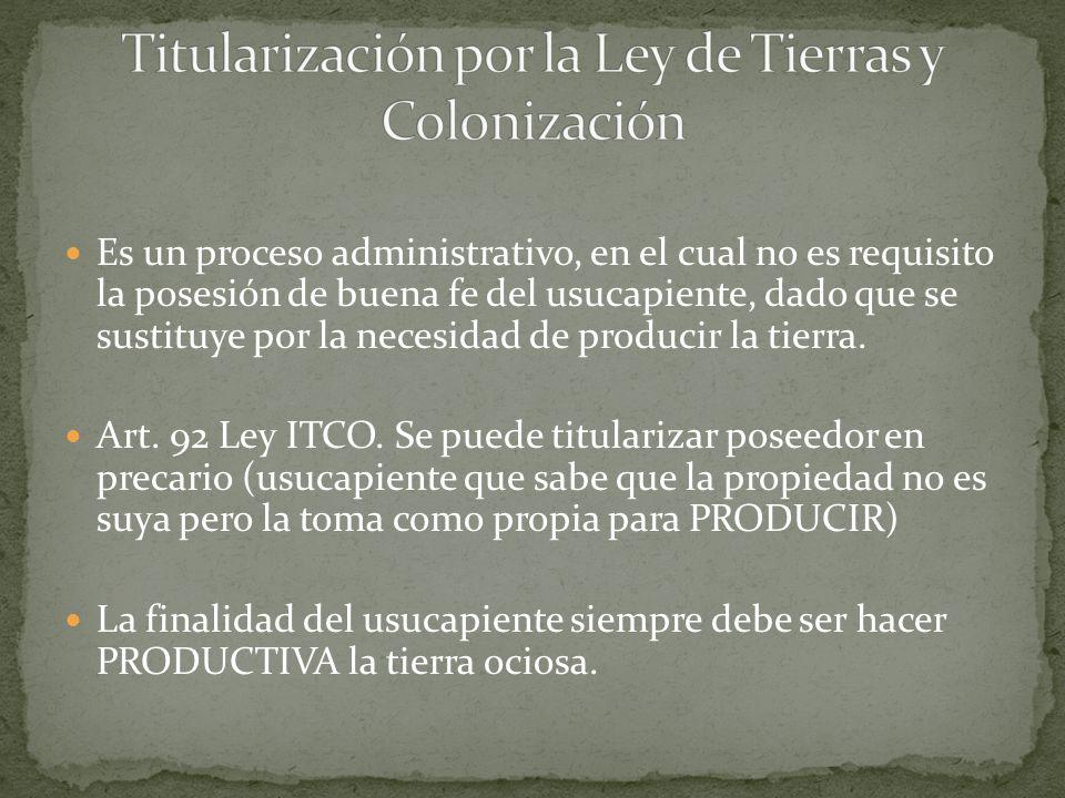Titularización por la Ley de Tierras y Colonización
