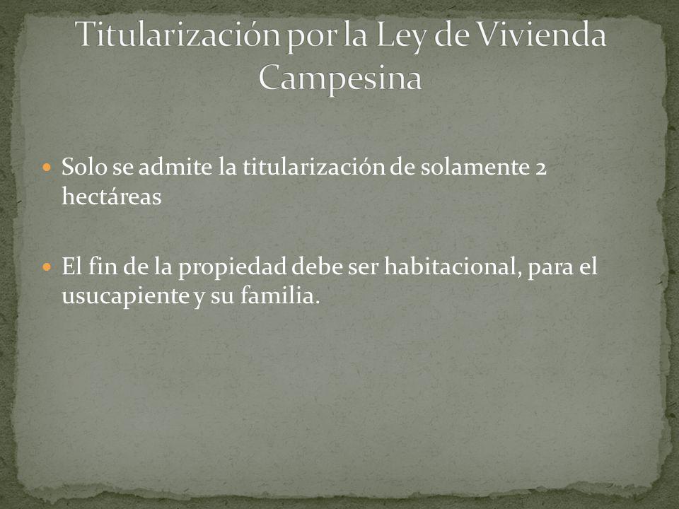 Titularización por la Ley de Vivienda Campesina