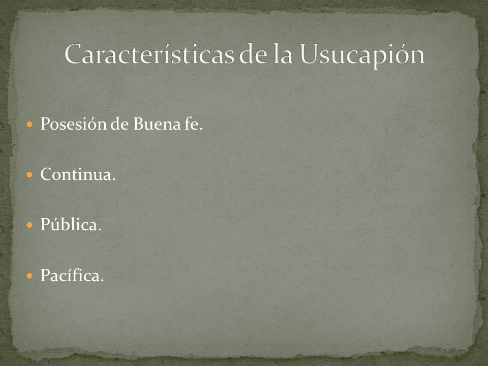 Características de la Usucapión