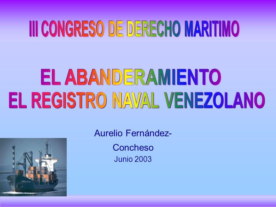 III CONGRESO DE DERECHO MARITIMO EL REGISTRO NAVAL VENEZOLANO