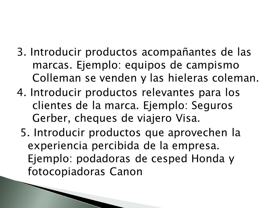 3. Introducir productos acompañantes de las marcas