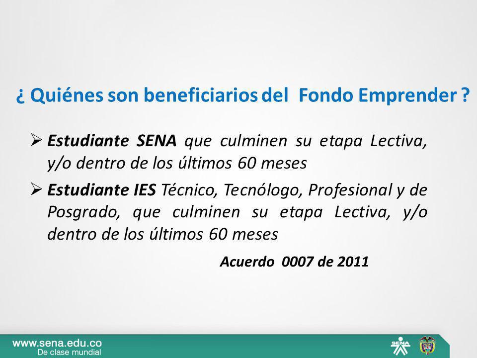 ¿ Quiénes son beneficiarios del Fondo Emprender