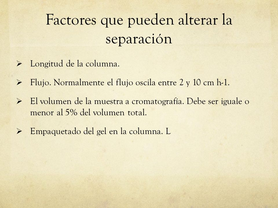 Factores que pueden alterar la separación