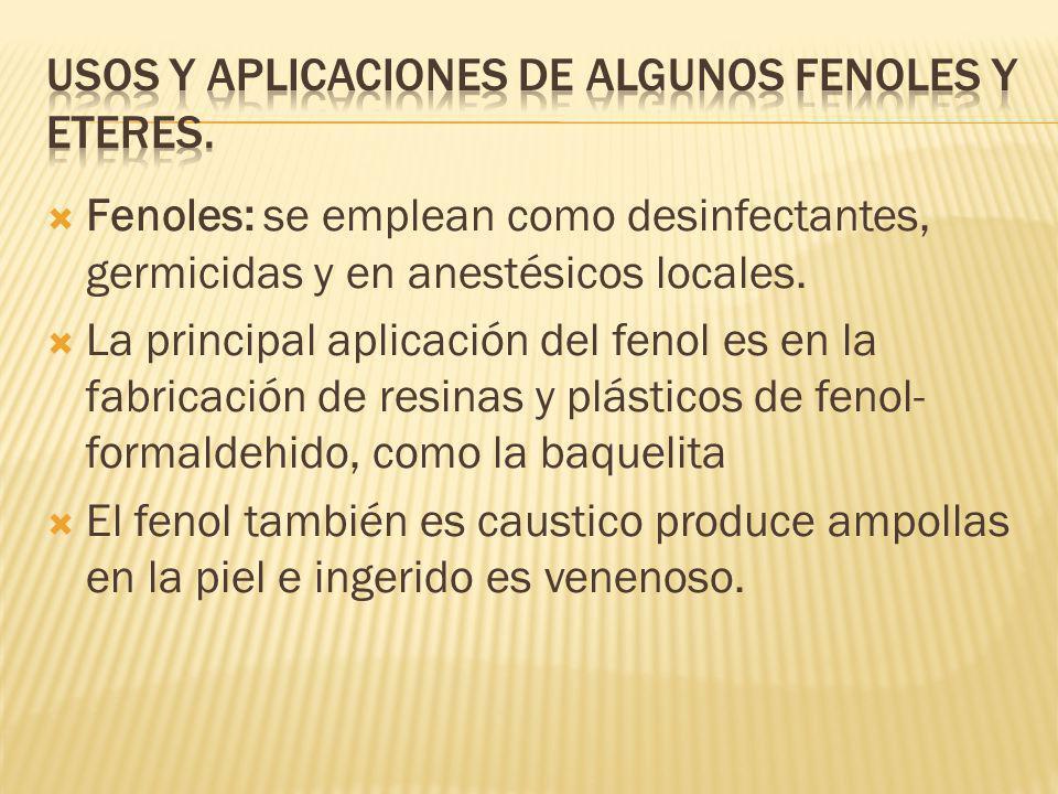 Usos y aplicaciones de algunos fenoles y eteres.
