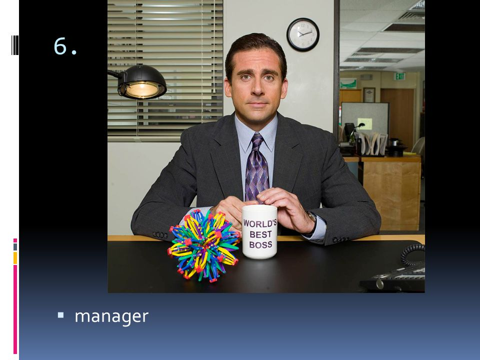 6. manager