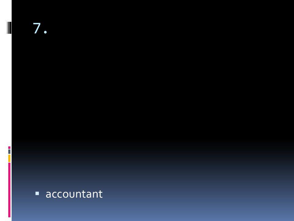 7. accountant