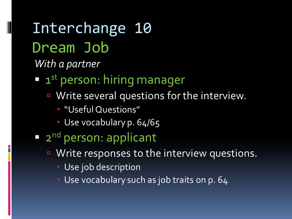Interchange 10 Dream Job 1st person: hiring manager