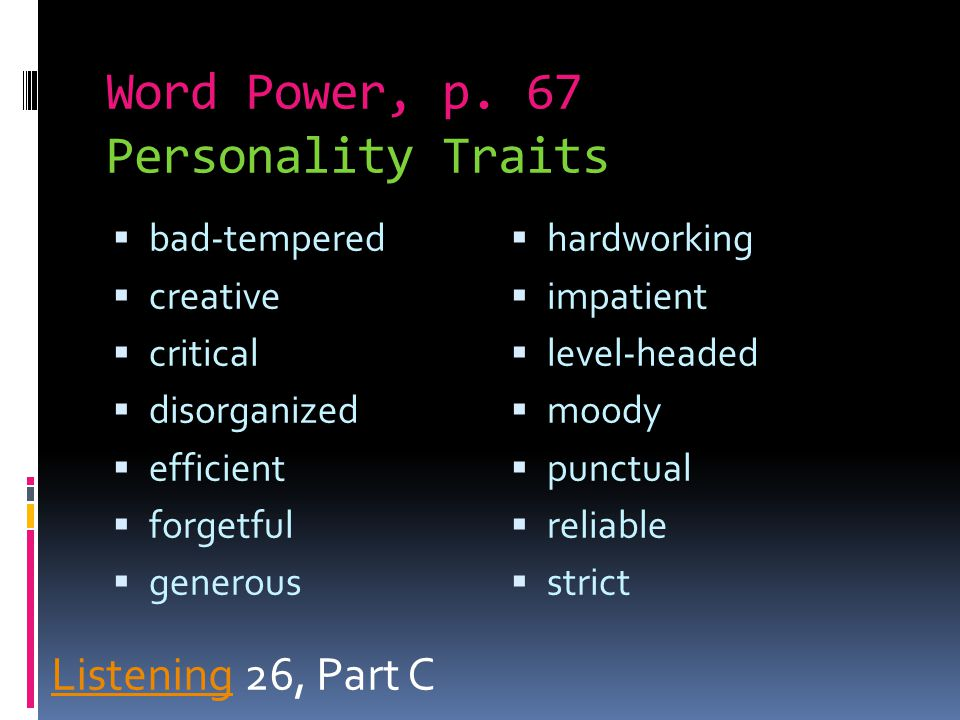 Word Power, p. 67 Personality Traits
