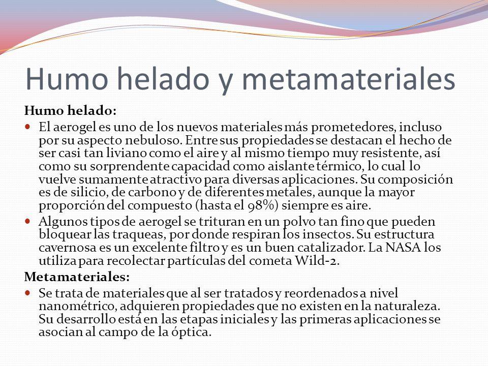 Humo helado y metamateriales