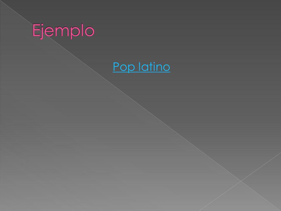 Ejemplo Pop latino