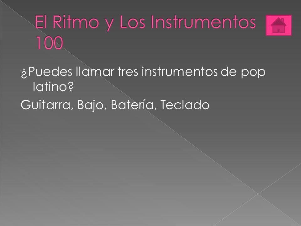 El Ritmo y Los Instrumentos 100