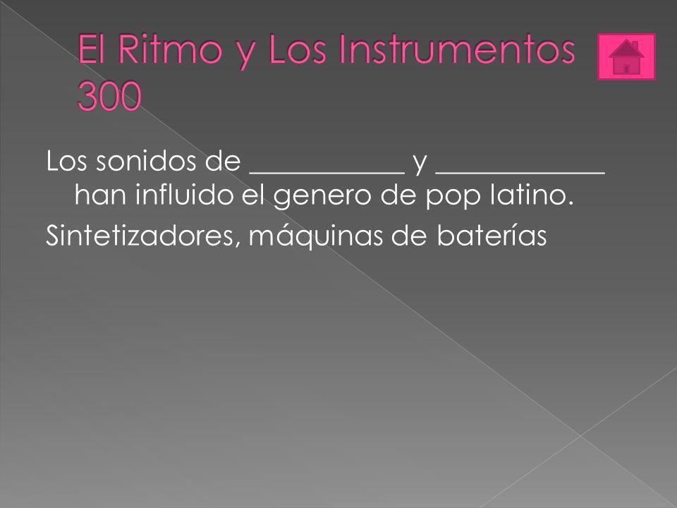 El Ritmo y Los Instrumentos 300