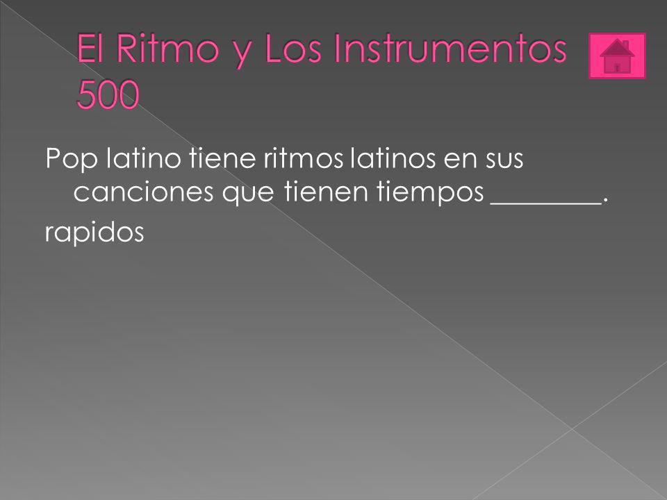 El Ritmo y Los Instrumentos 500
