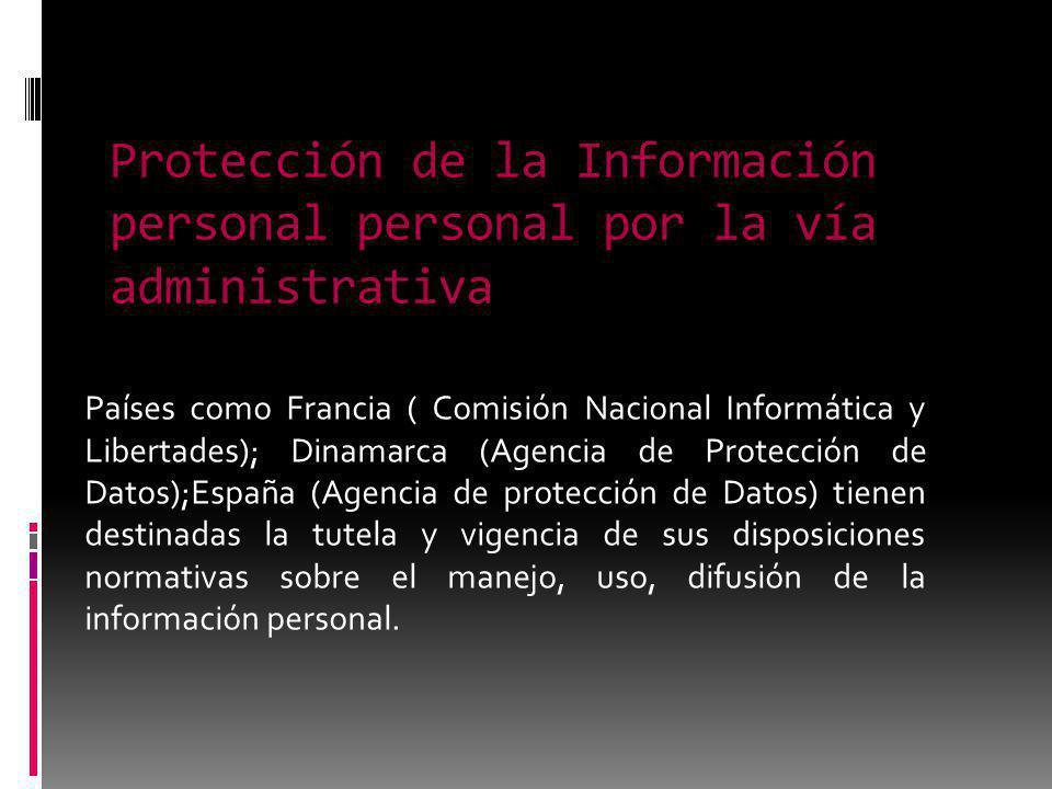 Protección de la Información personal personal por la vía administrativa