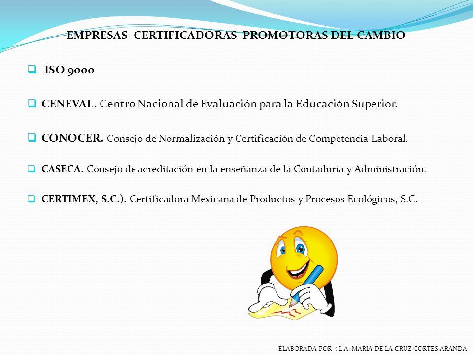 EMPRESAS CERTIFICADORAS PROMOTORAS DEL CAMBIO