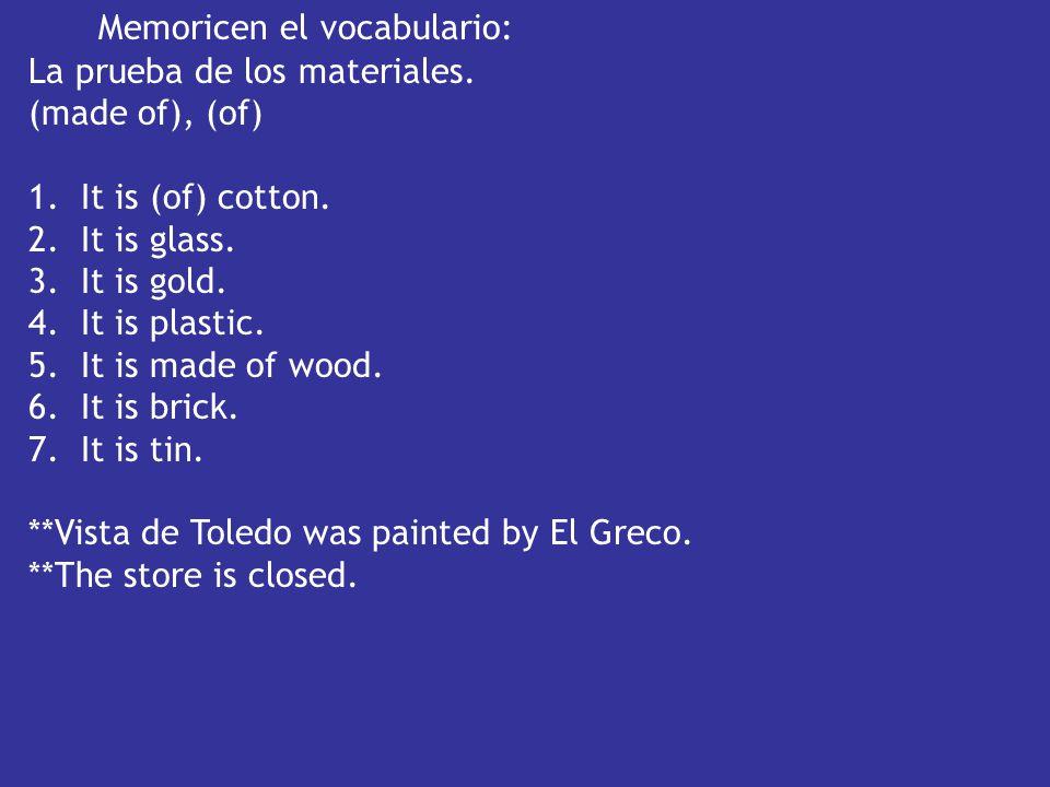 Memoricen el vocabulario:
