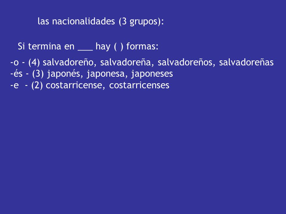 las nacionalidades (3 grupos):
